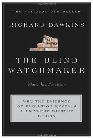 the blind watchmaker the blind watchmaker by richard dawkins