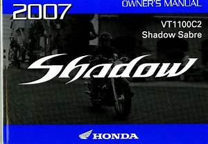 2007 Honda Vt1100c2 Shadow Sabre Motorcycle Owners Manual