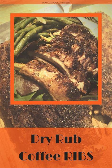 4 lb of boneless chicken thighs; Dry Rub Coffee Ribs | Recipe | Dry rub recipes, Ribs, Rub recipes