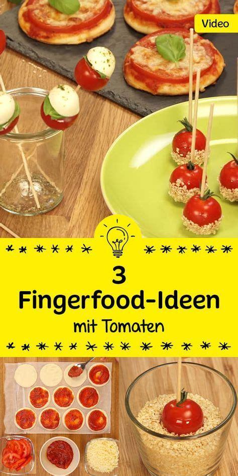 rezepte für buffet wir haben drei sommerliche fingerfood ideen f 252 r dich schau rein und lass dich inspirieren wie