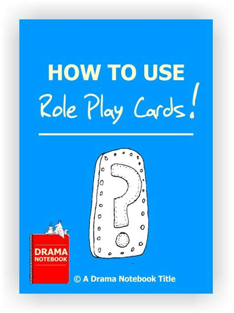 How To Use Role Play Cards  Drama Notebook