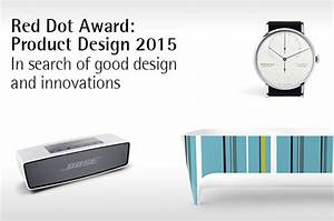 Red Dot Award 2015 : abierta la convocatoria para los prestigiosos premios red dot award product design 2015 ~ Markanthonyermac.com Haus und Dekorationen