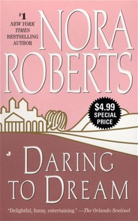 daring  dream dream trilogy   nora roberts reviews discussion bookclubs lists
