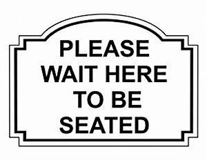 amazoncom please wait here to be seated engraved sign With please wait