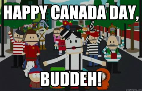 Happy Canada Day Buddeh South Park French