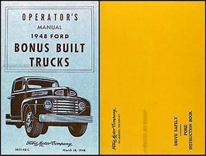 1948 Ford Truck Owner U0026 39 S Manual Reprint