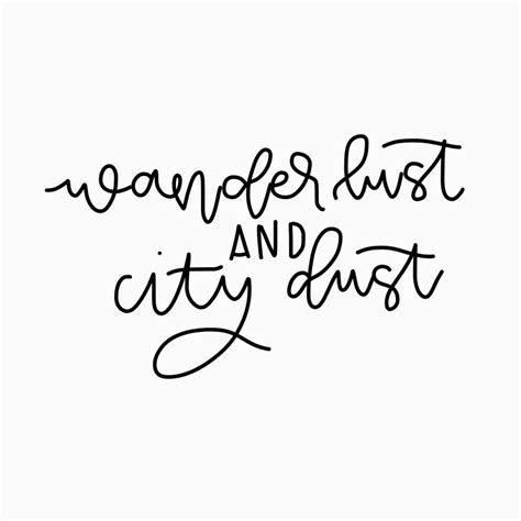 calligraphy lettering quote cute short wanderlust