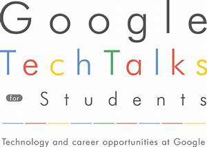 Google Tech Talks for Students [20170223@Google東京オフィス ...