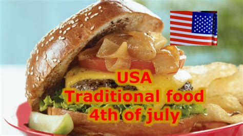 cuisine usa independence day usa food traditional food whatsapp