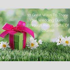 Wedding Gift Ideas For Guests10 Great Ways To Thank Them