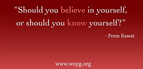 should you believe in yourself or should you