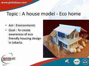 eco friendly house for school project my web value With how to build an eco friendly house