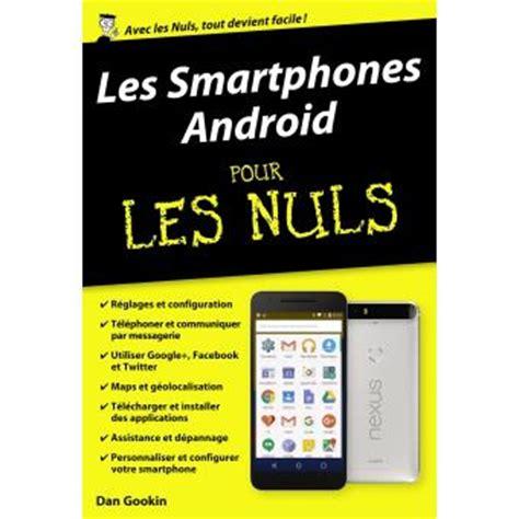 pour les nuls poche pour les nuls smartphones android