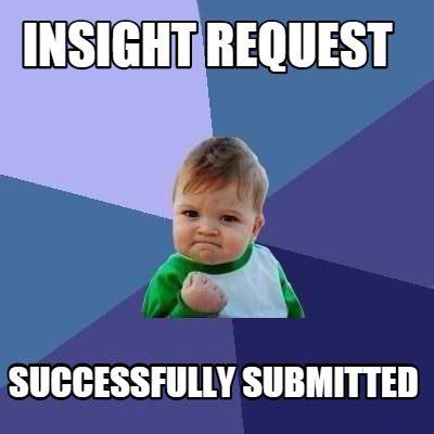 Meme Org - meme creator insight request successfully submitted meme generator at memecreator org