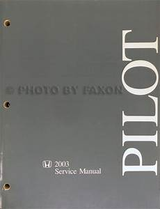 2003 Honda Pilot Repair Shop Manual Original