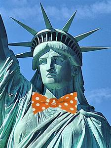 Statue Of Liberty To Wear Bow Ties