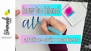 lettering with artline stix markers how to blend colors With ombre lettering marker buy