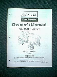 Ih Cub Cadet Tractor Model 1340 Owner U0026 39 S Manual