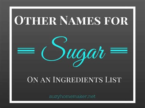 Other Names For by Other Names For Sugar On An Ingredients List