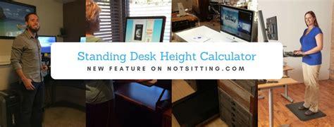 standing desk height calculator standing desk height calculator notsitting com