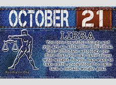 October 21 Zodiac Horoscope Birthday Personality