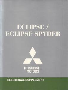 2011 Mitsubishi Eclipse  U0026 Spyder Wiring Diagram Manual