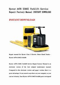 Hyster A478  C60 Z  Forklift Service Repair Factory Manual