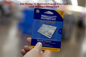 Add Money To Walmart Prepaid Visa Card