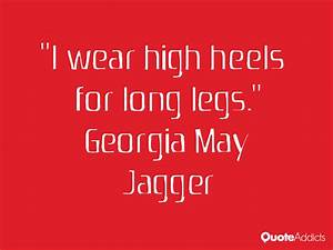 Quotes About Lo... Long Legs Quotes