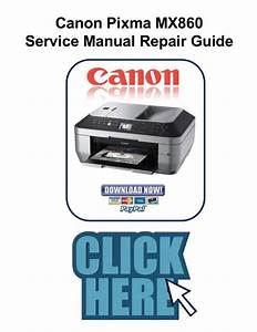 Canon Pixma Mx860 Service Manual And Repair Guide