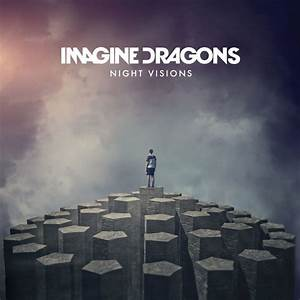 Night Visions (Deluxe Version) by Imagine Dragons