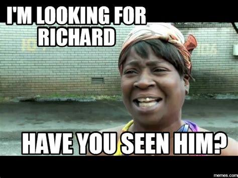 Richard Meme - home memes com