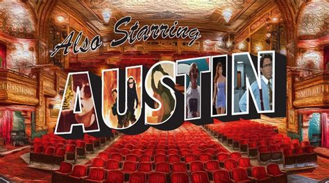 ALSO STARRING AUSTIN   Austin Film Society