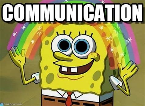 Communication Meme - why communication is key to any relationship