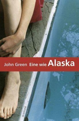 eine wie alaska von john green buch buecherde