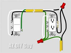 Az Diy Guy U0026 39 S Projects  Wiring A Split  Switched Receptacle