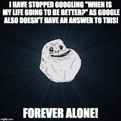 Alone Memes - forever alone meme imgflip