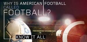 Why Is American Football Called  U201cfootball U201d