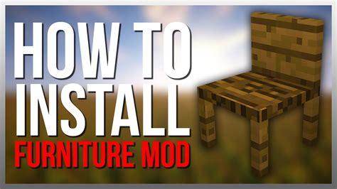 mod installer how to install mrcrayfish s furniture mod Furniture