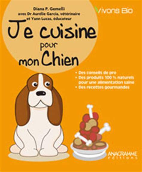 livre cuisine saine recettes cuisine pour mon chien
