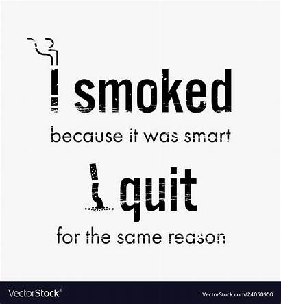 Smoking Quotes Quit Quitting Motivational Quote Cigarette