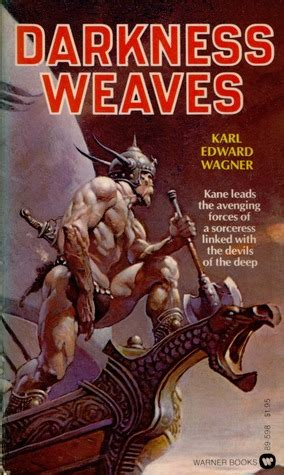 darkness weaves  karl edward wagner reviews
