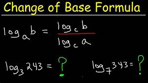 Change Of Base Formula - Logarithms