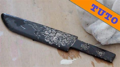 comment graver une lame de couteau 224 l acide