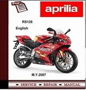 Aprilia Rs125 2007 Workshop Service Repair Manual