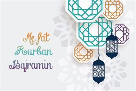 te gjithe besimtaret musliman urime festen  kurban