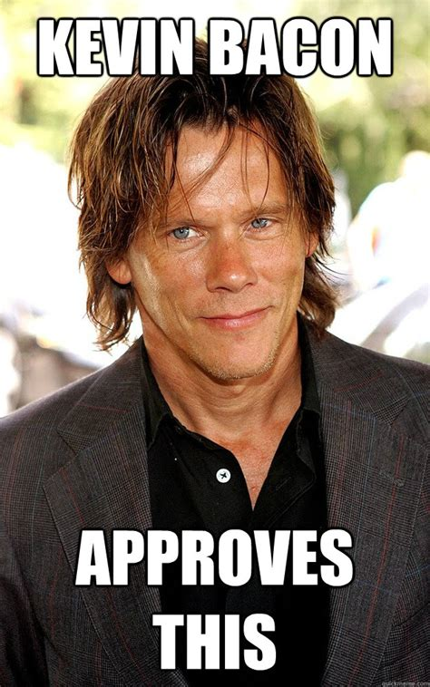 Kevin Bacon Meme - 10 actors you won t believe have never been nominated for an oscar page 3 of 5 lebeau s le blog