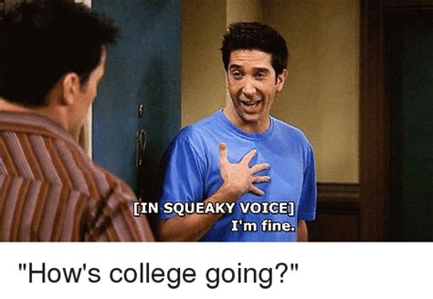 lin squeaky voice im fine hows college  college
