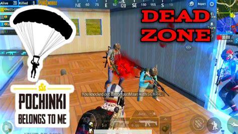 pubg deadzone dead zone of pochinki in pubg mobile best kills in pubg