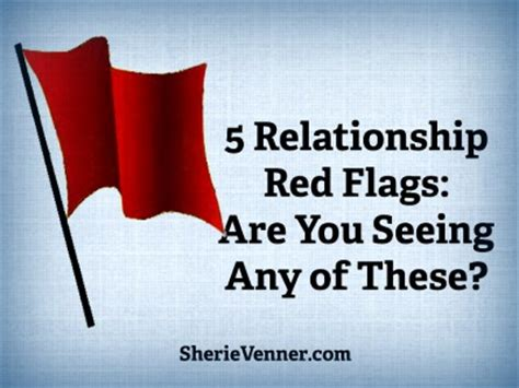 Relationships Red Flags In Relationships